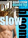 Slow Bloom (Slow Bloom #1)