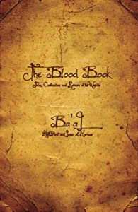 The Blood Book: Tales, Confessions and Rumors of the Worlds