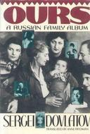 Ours: A Russian Family Album