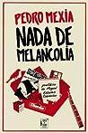 Nada de Melancolia