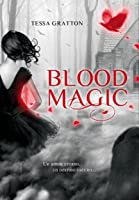 Blood Magic (Blood Magic, #1)