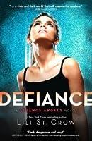 Defiance (Strange Angels, #4)