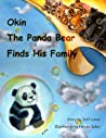 Okin the Panda Bear Finds His Family