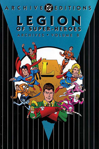 Legion of Super-Heroes Archives, Vol. 8