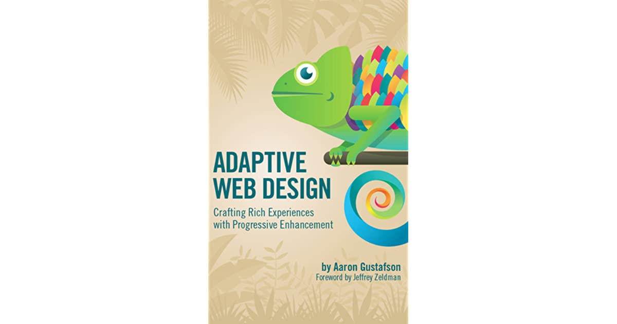 Adaptive Web Design Crafting Rich Experiences With Progressive Enhancement