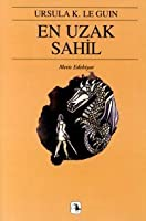 En Uzak Sahil (Yerdeniz, #3)