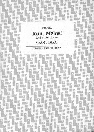 Run, Melos! and Other Stories