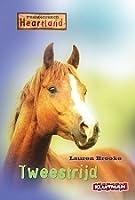 Tweestrijd (Heartland: Paardenranch, #5)
