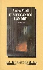 Il meccanico Landru by Andrea Vitali