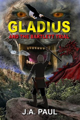 Gladius and the Bartlett Trial (The Gladius Adventure Series, #1)