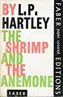 The Shrimp and the Anemone (Faber Paper Covered Editions)