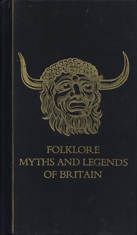 Folklore, Myths and Legends of Britain
