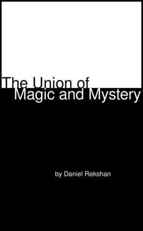 The Union of Magic and Mystery