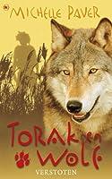 Torak en Wolf: Verstoten (Avonturen uit een magisch verleden, #4)