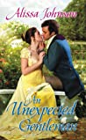 An Unexpected Gentleman by Alissa Johnson