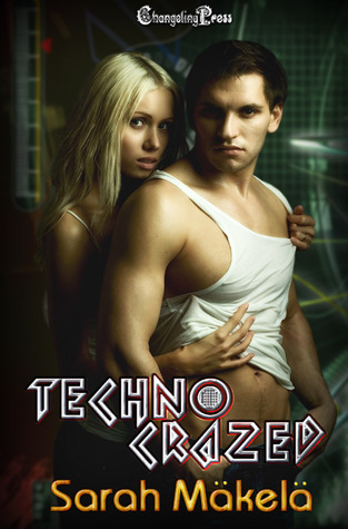 Techno Crazed (Hacked Investigations, #1)