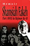Memoir Shamsiah Fakeh: Dari AWAS ke Rejimen Ke-10