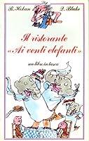 """Il ristorante """"Ai venti elefanti"""""""