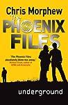 Underground (The Phoenix Files, #4)
