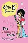 The Midnight Feast (Billie B Brown #3)