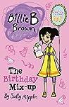 The Birthday Mix-Up (Billie B Brown)