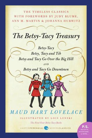 The Betsy Tacy Treasury