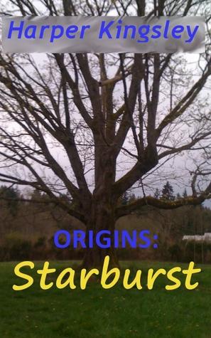 Origins: Starburst (Heroes & Villains, #0.5)