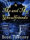 Me and My Ghoulfriends (Larue Donavan, #1)
