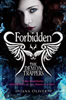 Forbidden (The Demon Trappers, #2)