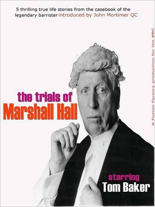 The Trials of Marshall Hall Michael Butt