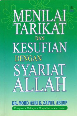 Menilai Tarikat dan Kesufian dengan Syariat Allah