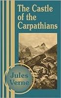 The Castle of the Carpathians (Extraordinary Voyages, #37)
