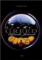 Greed: A Novel
