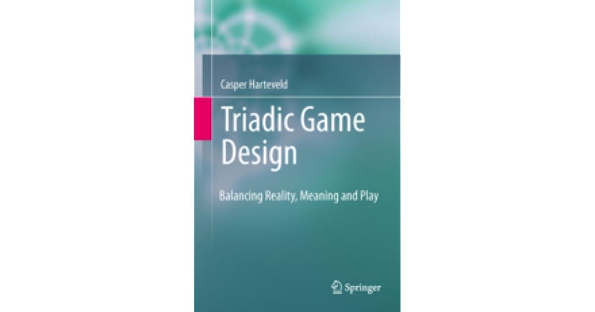 triadic game design harteveld casper