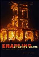 Enabling Creative Chaos: The Organization Behind the Burning Man Event: The Organization Behind the Burning Man Event