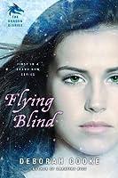 Flying Blind (Dragon Diaries #1)