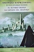 El último deseo / La espada del destino (