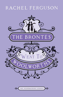"""The Brontes Went To """"Woolworths"""""""