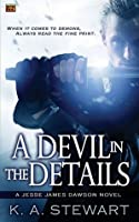 A Devil in the Details (Jesse James Dawson, #1)