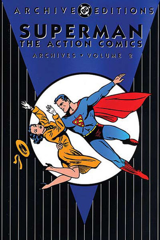 Superman: The Action Comics Archives, Vol. 2
