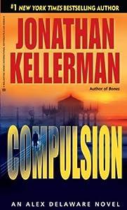 Compulsion (Alex Delaware, #22)