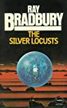 The Silver Locusts by Ray Bradbury
