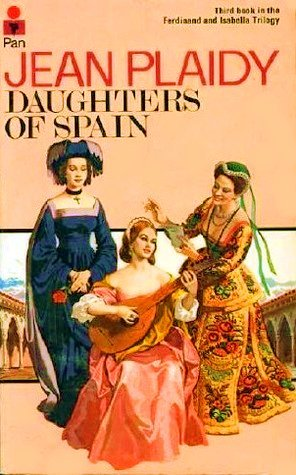 Daughters of Spain (Isabella and Ferdinand, #3)