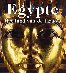 Egypte: Het land van  de farao's