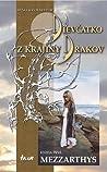 Mezzarthys (Dievčatko z Krajiny Drakov, #1)