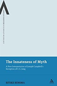 The Innateness of Myth: A New Interpretation of Joseph Campbell's Reception of C.G. Jung