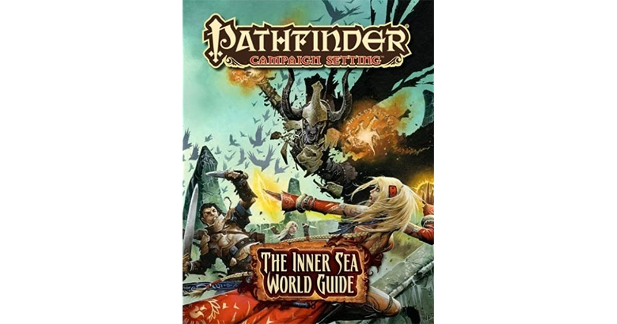 Pathfinder Campaign Setting: The Inner Sea World Guide by