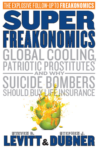 SuperFreakonomics by Steven D. Levitt