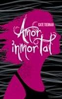 Amor inmortal (Immortal Beloved, #1)