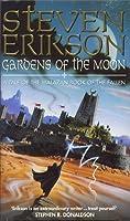 Gardens of the Moon (The Malazan Book of the Fallen, #1)